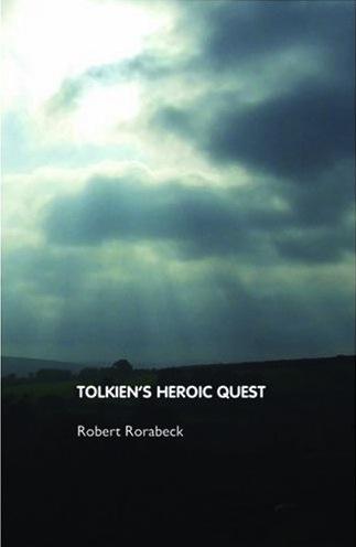 Tolkien's Heroic Quest